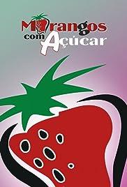 Morangos com Açúcar Poster