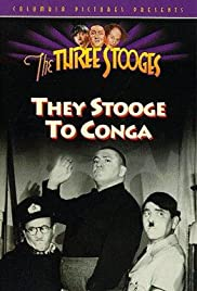 They Stooge to Conga Poster