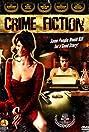 Crime Fiction (2007) Poster