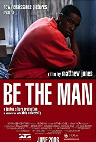 Primary photo for Be the Man