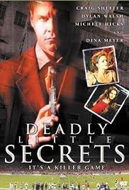 Deadly Little Secrets(2002) Poster - Movie Forum, Cast, Reviews
