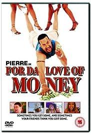 For da Love of Money Poster