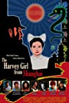 The Harvey Girl from Shanghai (2010)