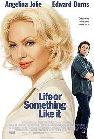 Angelina Jolie and Edward Burns in Life or Something Like It (2002)
