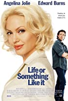 Life or Something Like It (2002) Poster