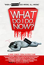 What Do I Do Now? Poster