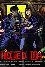 Holed Up Poster