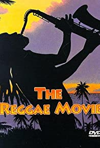 Primary photo for The Reggae Movie