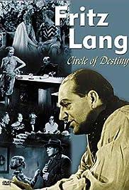 Fritz Lang: Circle of Destiny Poster