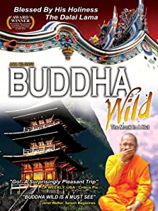 Buddha Wild: Monk in a Hut (2006)