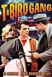 T-Bird Gang(1959) Poster - Movie Forum, Cast, Reviews