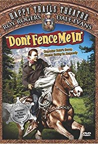 Primary photo for Don't Fence Me In