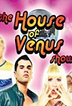 The House of Venus Show