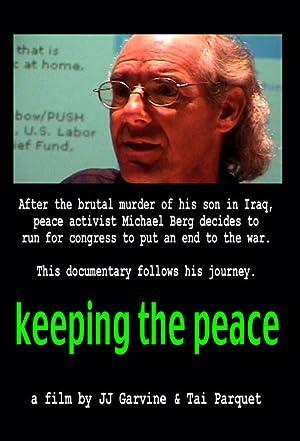 Documentary Keeping the Peace Movie