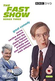 The Fast Show Poster - TV Show Forum, Cast, Reviews