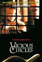 Vicious Circles