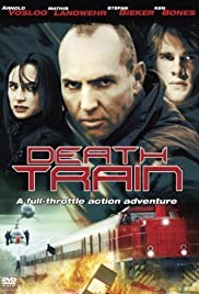 Death Train (2005) Poster - Movie Forum, Cast, Reviews