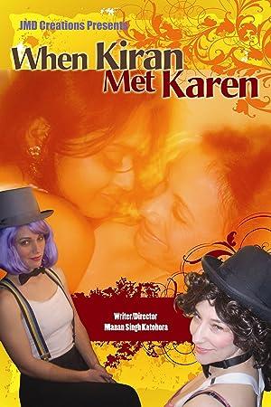Where to stream When Kiran Met Karen