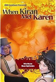 When Kiran Met Karen (2008) filme kostenlos