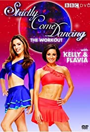 Strictly Come Dancing: The Workout with Kelly Brook and Flavia Cacace Poster