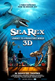 Sea Rex 3D: Journey to a Prehistoric World (2010) 720p