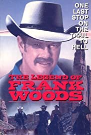 The Legend of Frank Woods Poster