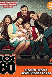 Los 80 Poster - TV Show Forum, Cast, Reviews