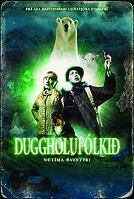Duggholufólkið (2007)