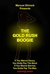 Primary photo for The Gold Rush Boogie