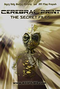 Primary photo for Cerebral Print: The Secret Files