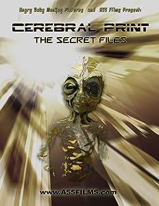 Movies 3gp download mobile Cerebral Print: The Secret Files by Robert Hiltzik [640x480]