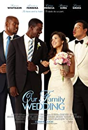 Our Family Wedding (2010) Poster - Movie Forum, Cast, Reviews