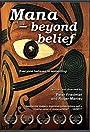 Mana: Beyond Belief