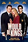 Would Be Kings (2008)