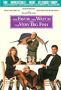 Primary photo for The Favour, the Watch and the Very Big Fish