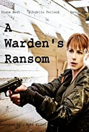 A Warden's Ransom Poster