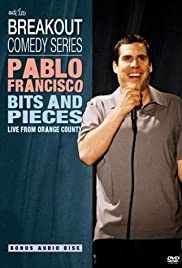 Pablo Francisco: Bits and Pieces - Live from Orange County Poster