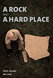 A Rock and a Hard Place Poster