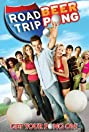 Road Trip: Beer Pong (2009) Poster