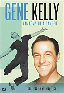 Gene Kelly: Anatomy of a Dancer none