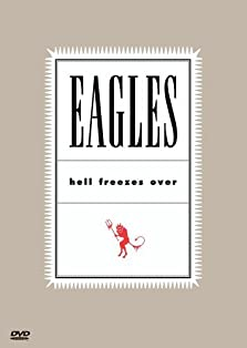 Eagles: Hell Freezes Over (1994 TV Special)