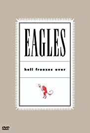 Eagles: Hell Freezes Over Poster