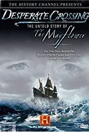 Desperate Crossing - The True Story of the Mayflower