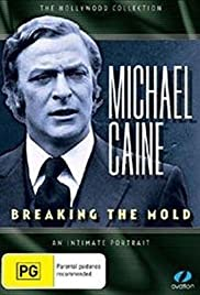 Michael Caine: Breaking the Mold Poster