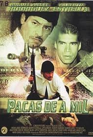 Pacas de a mil (2002)