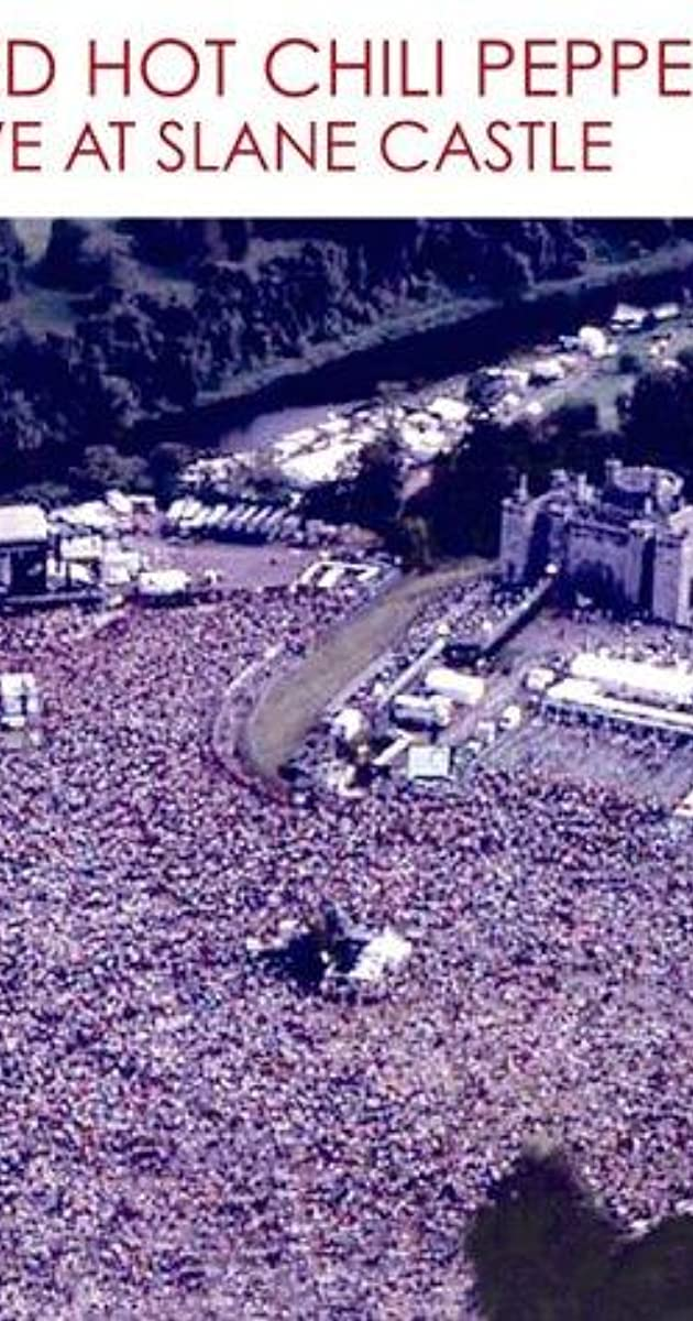 Red Hot Chili Peppers: Live at Slane Castle (Video 2003) - IMDb