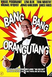 Bang Bang Orangutang Poster