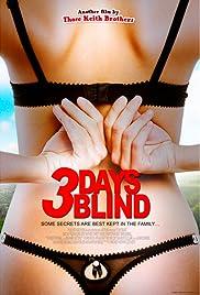 3 Days Blind Poster