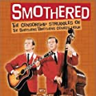 Smothered: The Censorship Struggles of the Smothers Brothers Comedy Hour (2002)
