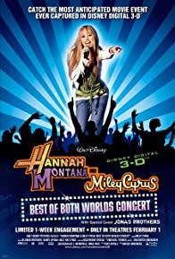 Primary photo for Hannah Montana and Miley Cyrus: Best of Both Worlds Concert
